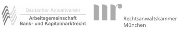 Mitgliedschaften im Anwaltsverein Bank- & Kapitalmarktrecht und der Rechtsanwaltskammer München
